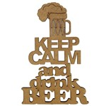 Aplique em MDF 15x10cm Keep Calm And Drink Beer - Palácio da Arte