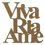 Aplique Frase Viva Ria Ame em MDF 15x15cm - Palácio da Arte