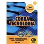 Apostila Cobra Tecnologia S.A - Cargo: Tecnico Administrativo - Conhecimentos Comuns a Todos os Carg