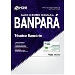 Apostila Concurso Banpará 2018 - Técnico Bancário
