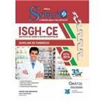 Apostila Concurso Isgh-ce 2019 - Auxiliar de Farmácia