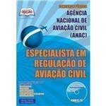Apostila Preparatória Anac - Especialista em Regulação de Aviação Civil