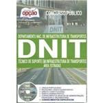 Apostila Preparatória Dnit - Téc. de Suporte em Infraestrutura de Trans. - Área Estradas