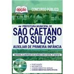 Apostila São Caetano Sul 2019 Auxiliar Primeira Infância