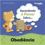 Aprendendo a Pensar Sobre... Obediência