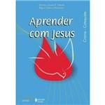 Aprender com Jesus ? Catequista ? Crisma