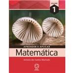 Aprender e Aplicar Matematica Vol 1 - Atual