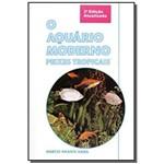 Aquario Moderno o Peixes Tropicais