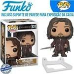 Aragorn, Filho de Arathorn Senhor dos Aneis Boneco Funko Pop #531 + Suporte de Parede