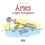 Aries - o Signo Energetico - Vergara e Riba