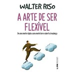 Arte de Ser Flexivel, a