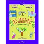 As Belas Adormecidas (e Algumas Acordadas) - 1ª Ed.