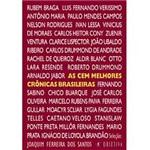 As Cem Melhores Crônicas Brasileiras do Século