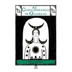 As Conchambranças de Quaderna - 1ª Ed.