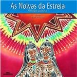 As Noivas da Estrela - 1ª Ed.