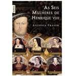 As Seis Mulheres de Henrique VIII: Edição de Bolso