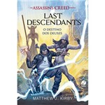 Assassin¿s Creed - Last Descendants: o Destino dos Deuses (vol. 3) - 1ª Ed.