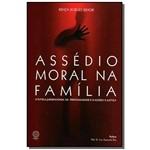 Assedio Moral na Familia: a Tutela Jurisdicional D