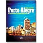 Assim é Así Es That´S Porto Alegre: um Guia Visual da Cidade em Português, Espanhol e Inglês