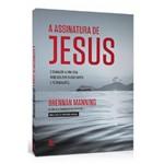 Assinatura de Jesus - Brennan Manning