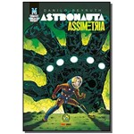 Astronauta: Assimetria