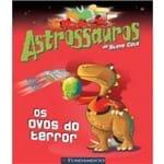 Astrossauros - os Ovos do Terror