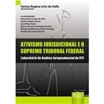 Ativismo Jurisdicional e o Supremo Tribunal Federal