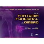 Atlas da Anatomia Funcional do Ombro