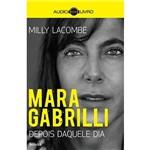 Audiolivro - Mara Gabrilli: Depois Daquele Dia