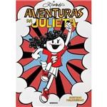 Aventuras de Julieta - 1ª Ed.
