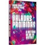 Baladas Proibidas - 1ª Ed.