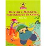 Barriga e Minhoca Marinheiros de Cabral