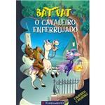Bat Pat - o Cavaleiro Enferrujado 1ª Ed