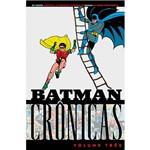 Batman - Crônicas - Vol. 3