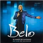 Belo: 10 Anos de Sucesso (ao Vivo) - Vol. 1