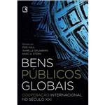 Bens Públicos Globais: Cooperação Internacional no Século XXI