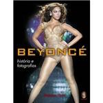 Beyoncé: Histórias e Fotografias