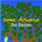 Bia Bedran - Dona Árvore