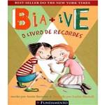 Bia+ive - o Livro de Recordes