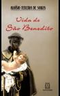 Biografia - Vida de São Benedito   SJO Artigos Religiosos