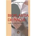 Bioplastia de Nacul - Madras