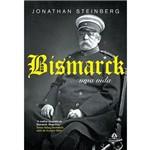 Bismarck - uma Vida