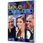 Blu-ray Especial Ivete, Gil e Caetano Veloso