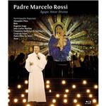 Blu-ray Padre Marcelo Rossi: Ágape Amor Divino