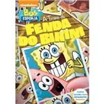 Bob Esponja a Turma da Fenda do Bikini - DVD Infantil