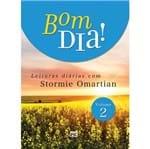 Bom Dia! Leituras Diárias com Stormie Omartian Vol. 2