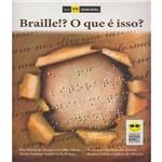 Braille!? - o que e Isso?