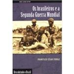 Brasileiros e a Seg.guerra Mundial