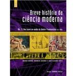 Breve Historia da Ciencia Moderna Vol 3 - Jze