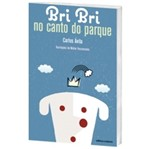 Bri Bri no Canto do Parque
